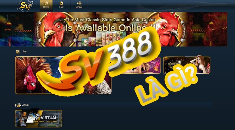Giới thiệu nhà cái SV388