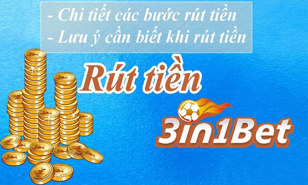 Rút tiền mau chóng, giao dịch thành công chỉ có tại 3IN1BET