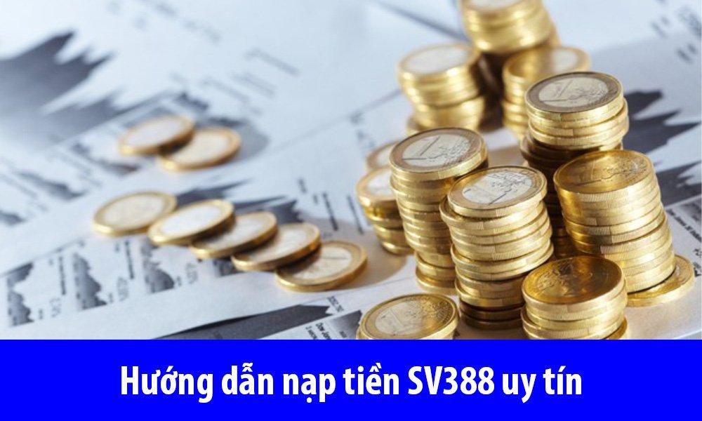 Hướng dẫn nạp tiền SV388 uy tín