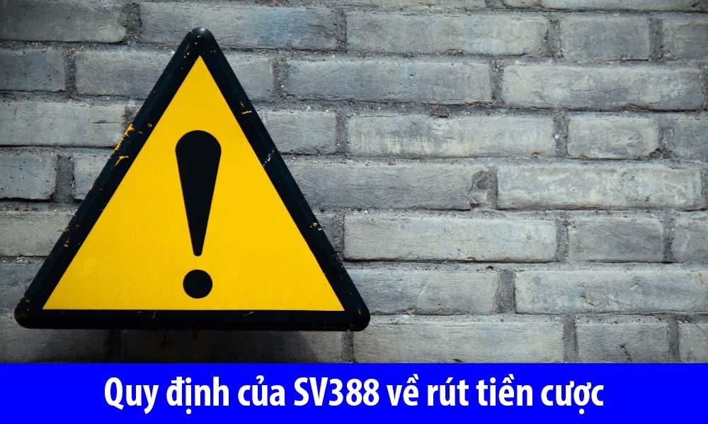 Quy định của SV388 về rút tiền cược